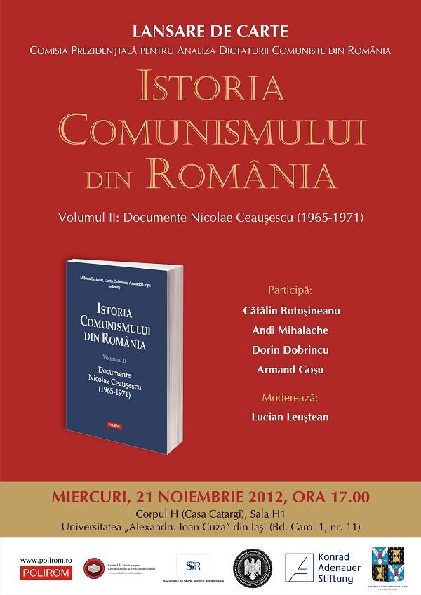 """Lansare de carte: """"Istoria comunismului din România. Volumul II: Documente Nicolae Ceauşescu (1965-1971)"""" afis"""