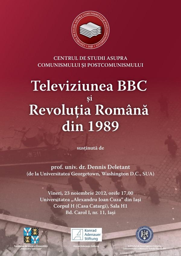 """Conferinta cu Dennis Deletant, """"Televiziunea BBC și Revoluția Română din 1989""""/ 23 noiembrie afis"""