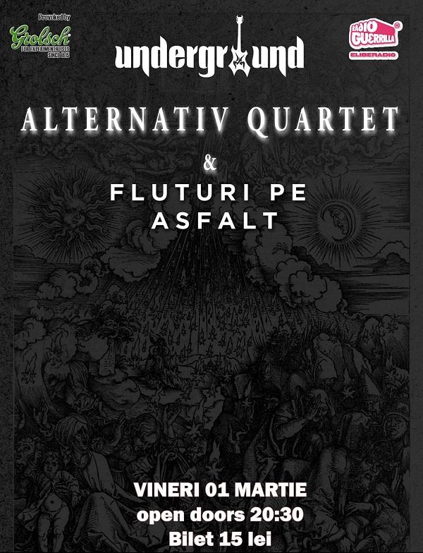 Concert Alternativ Quartet & Fluturi pe Asfalt/ IASI afis iasi underground www.iasifun.ro