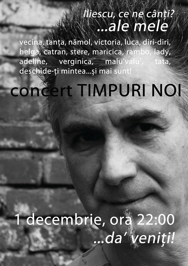 Concert Timpuri Noi/ 1 decembrie iasi afis