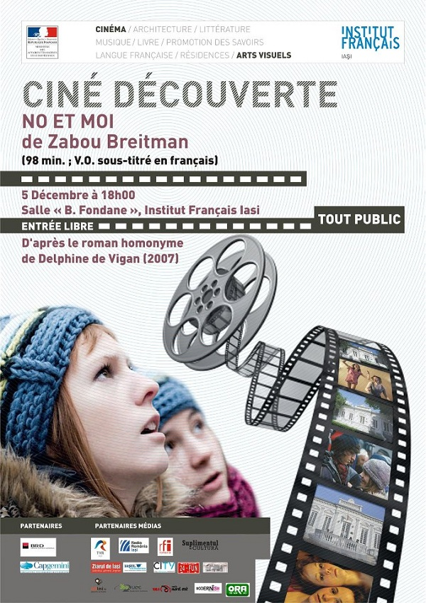 "Cine-descoperire: ""No et Moi"" de Zabou Breitman/ 5 decembrie afis iasi"