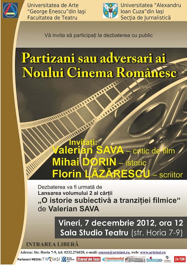 Dezbaterea Partizani sau adversari ai Noului Cinema Românesc si Lansare de carte