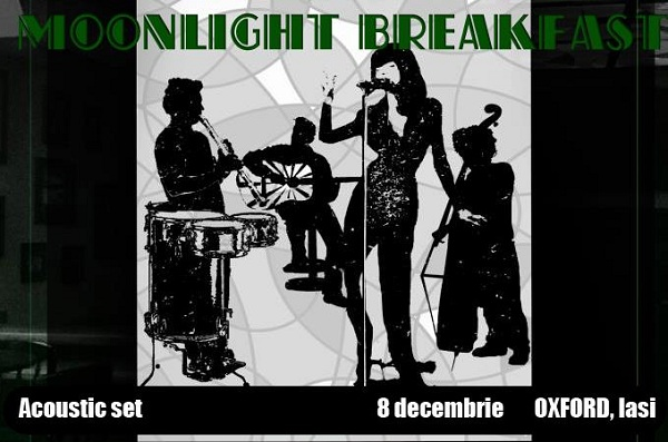 Oxford Opening - Moonlight Breakfast Acoustic Set/ 8 decembrie afis