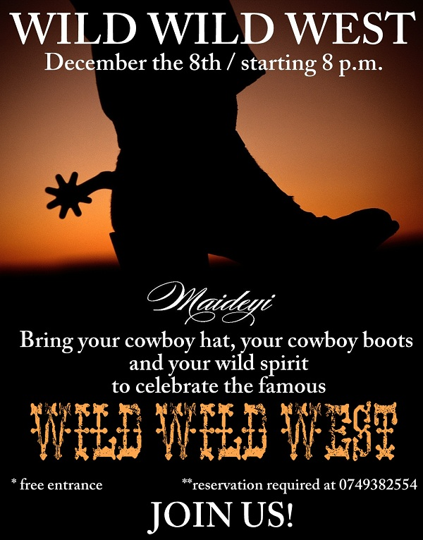 The Wild Wild West la Maideyi/ 8 decembrie