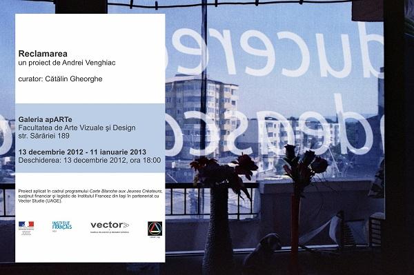 Reclamarea, un proiect de Andrei Venghiac/ 13 decembrie - 11 ianuarie afis