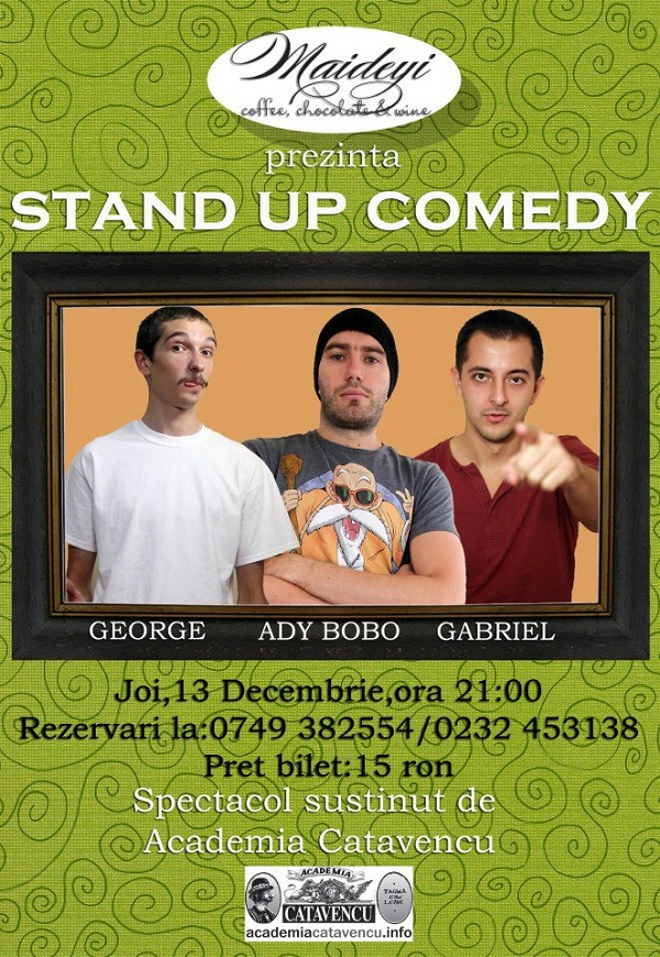 Stand up comedy la Maideyi/ 13 decembrei  afis