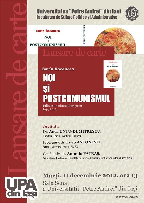 """Lansare """"Noi si postcomunismul"""", de Sorin Bocancea/ 11 decembrie afis"""