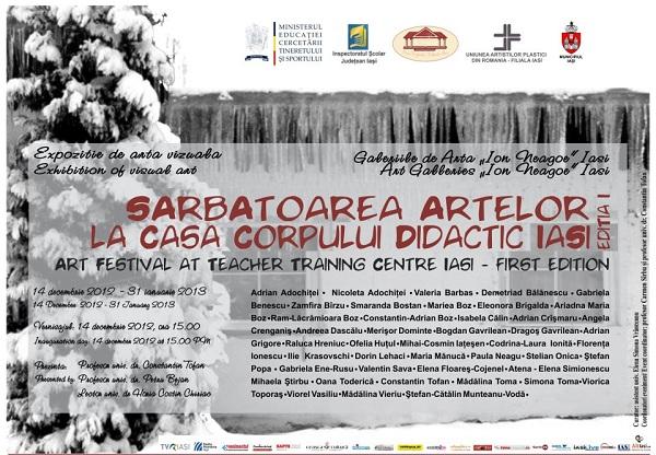 """Expozitia """"Sărbătoarea artelor la Casa Corpului Didactic Iași""""/ 14 ianuarie 2012 –  31 ianuarie 2013 afis"""