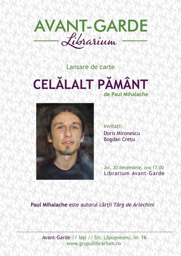 """Lansare de carte la Libraria Avant-Garde: """"Celalalt pamant"""" de Paul Mihalache/ 20 decembrie afis"""
