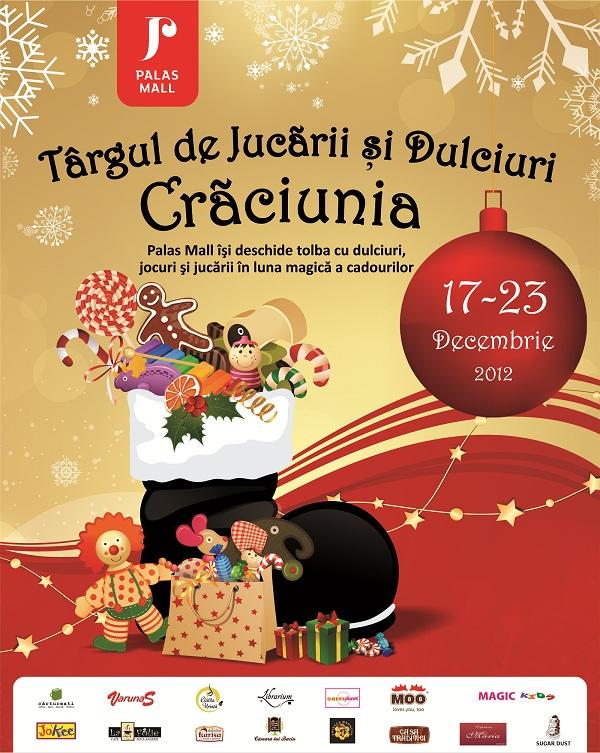 Târg de jucării și dulciuri, în Crăciunia din Palas Mall/ 17 – 23 decembrie afis