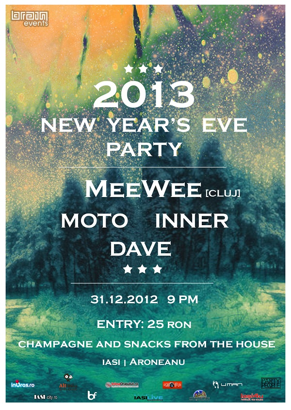 2013 BRAIN NEW YEAR'S EVE PARTY WITH MEWEE/ INNER/ MOTO/ DAVE afis
