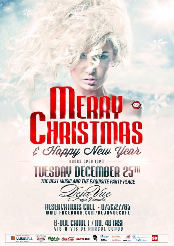 CHRISTMAS PARTY la Deja Vue Cafe/ 25 decembrie afis iasi