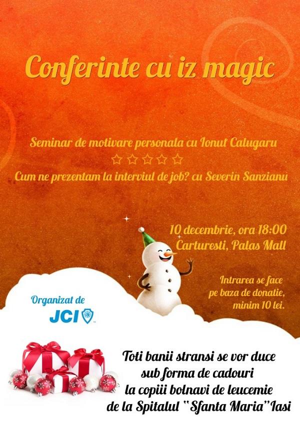 Conferinte cu iz magic/ 10 decembrie afis  Junior Chamber Iaşi