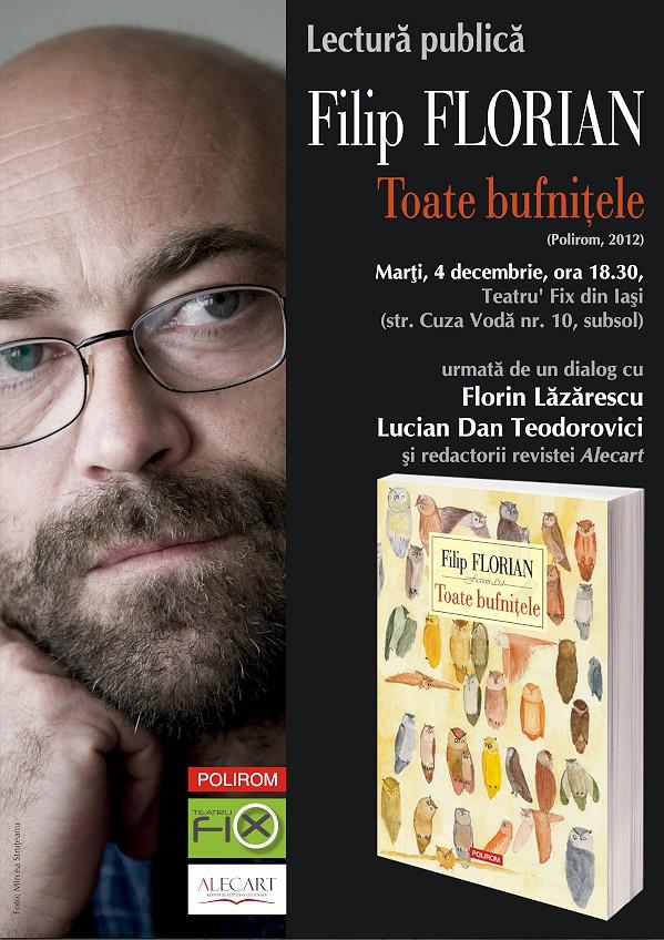 "Bestsellerul Polirom la Gaudeamus 2012, ""Toate bufnitele"" de Filip Florian, se lanseaza la Iasi"