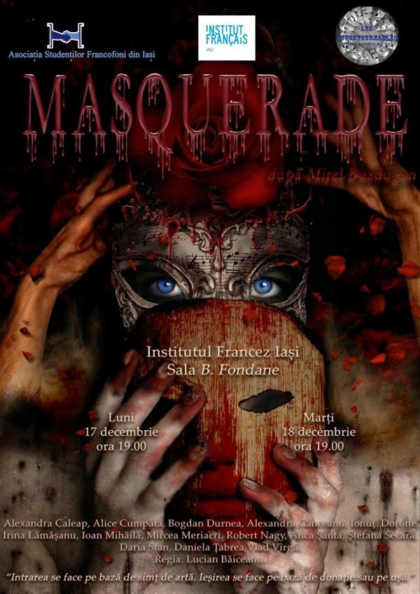 """Piesa de teatru """"Masquerade""""/ 17 si 18 decembrie afis"""