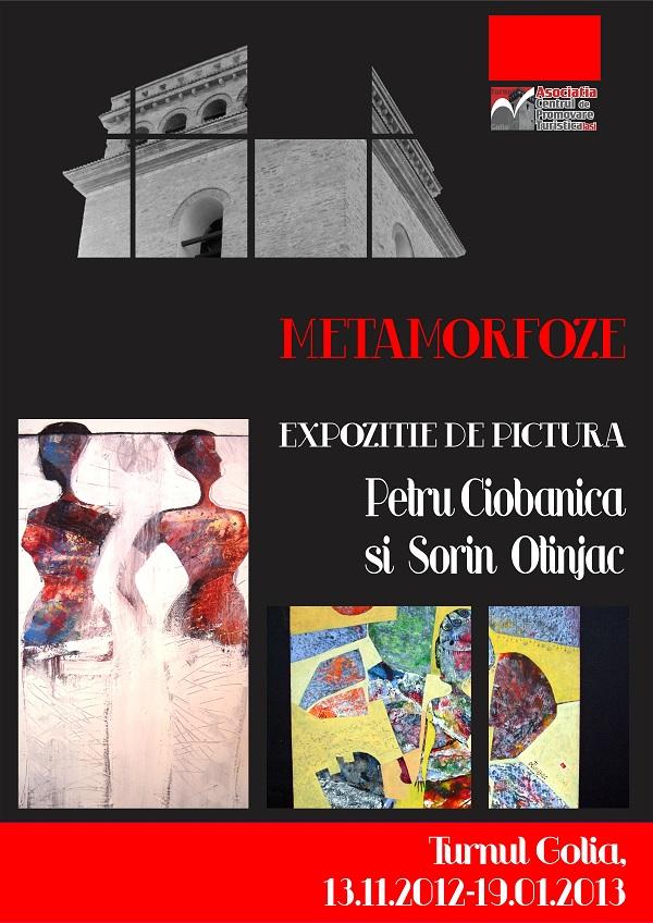"""Expoziţia """"Metamorfoze""""/ 13 noiembrie 2012 - 19 ianuriarie 2013 afis"""
