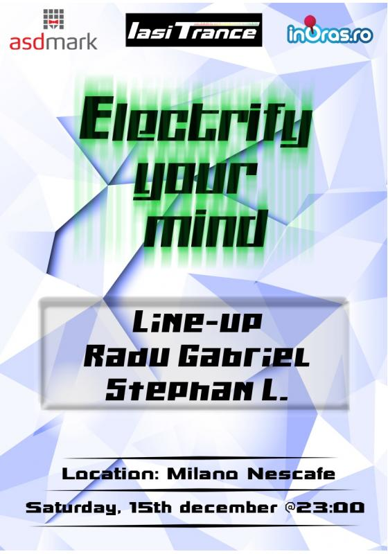 Electrify your mind @ Milano Nescafe/ 15 decembrie afis