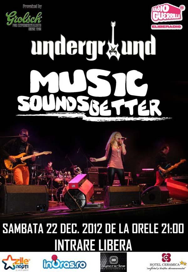 music sounds better_underground