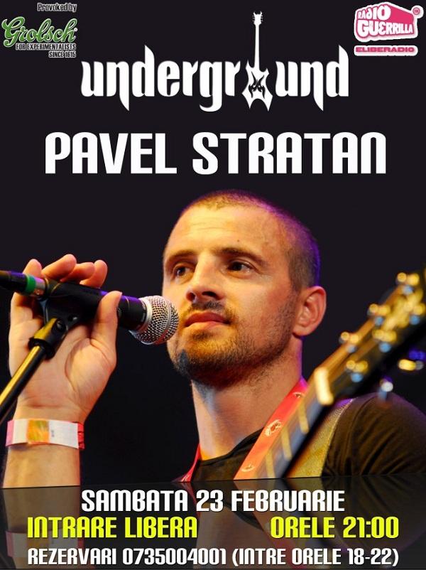 Concert Pavel Stratan / Underground Pub afis iasi