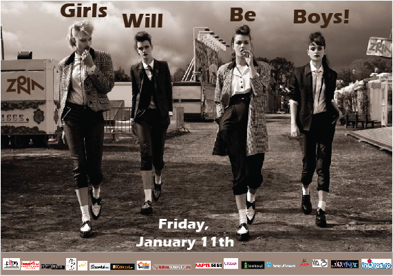 Girls Will Be Boys in Zona/ 11 ianuarie afis iasi