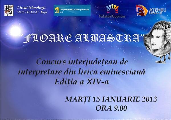 """Concursul de interpretare din lirica eminesciană """"Floare albastră""""/ 15 ianuarie afis iasi"""