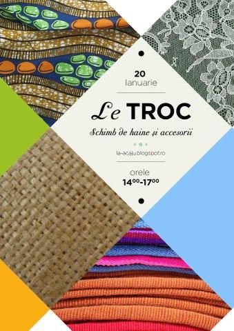 """O noua editie """"Le Troc"""", la Acaju/ 20 ianuarie afis iasi"""