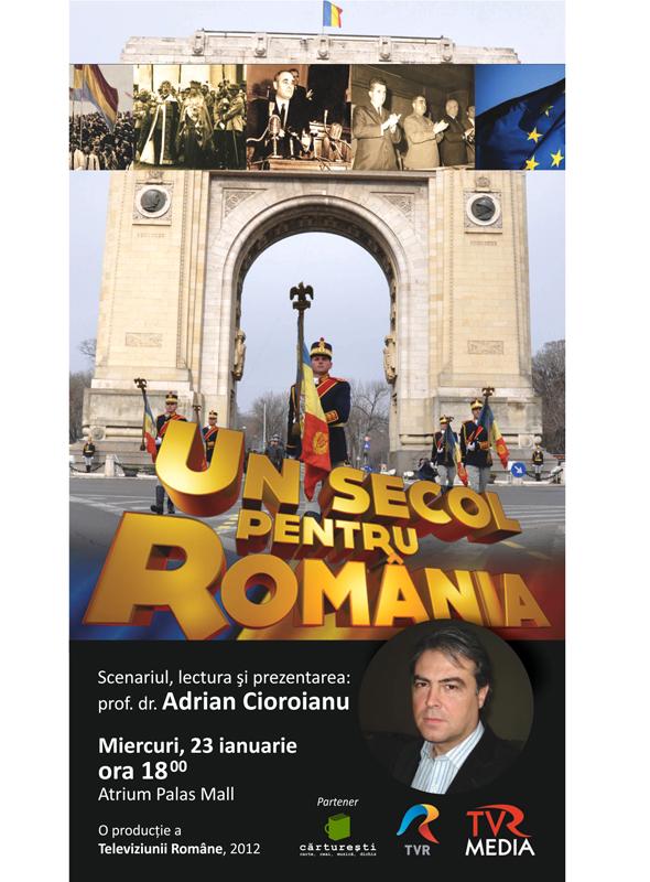 """Lansare DVD """"Un secol pentru Romania""""/ 23 ianuarie afis iasi"""