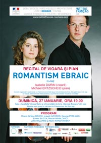 """Recital de vioara si pian: """"Romantism ebraic""""/ 27 ianuarie afis iasi"""