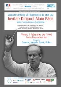 Concert simfonic al Filarmonicii de Stat Iasi: Dirijorul Alain Pâris/ 1 februarie afis iasi