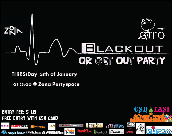 Black Out Or Get Out Party/ 24 ianuarie afis iasi
