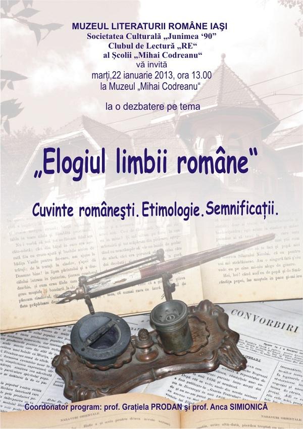 """Elogiul limbii române"", dezbatere/ 22 ianuarie afis iasi"