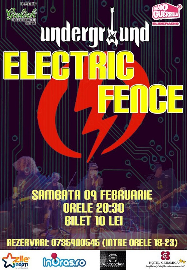 Concert Electric Fence in Underground/ 9 februarie afis iasi