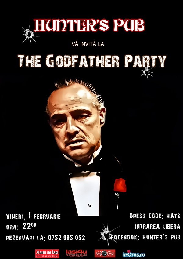 The Godfather Party/ Hunter's Pub, 1 februarie afis iasi
