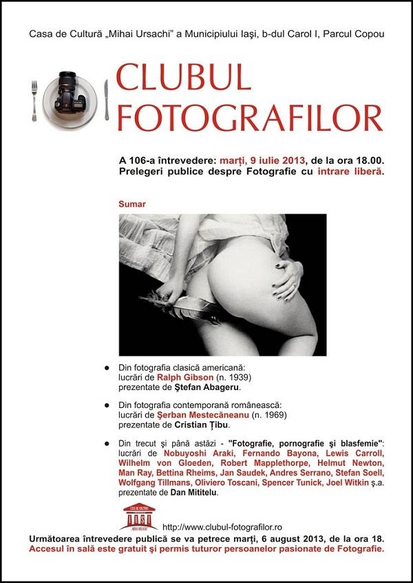 Clubul Fotografilor: a 106-a întrevedere/ afis iasi