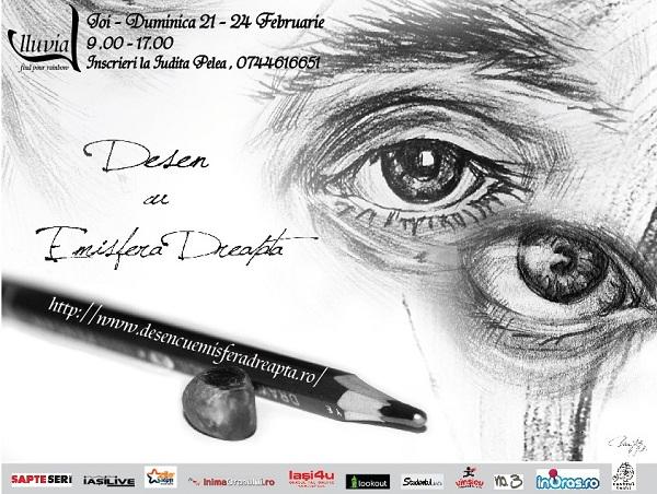 Curs de desen cu emisfera dreapta Iasi/ 21-24 februarie afis iasi www.iasifun.ro