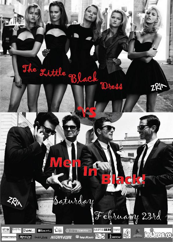 Little Black Dress vs Men In Black/ Petrecere in ZONA afis iasi