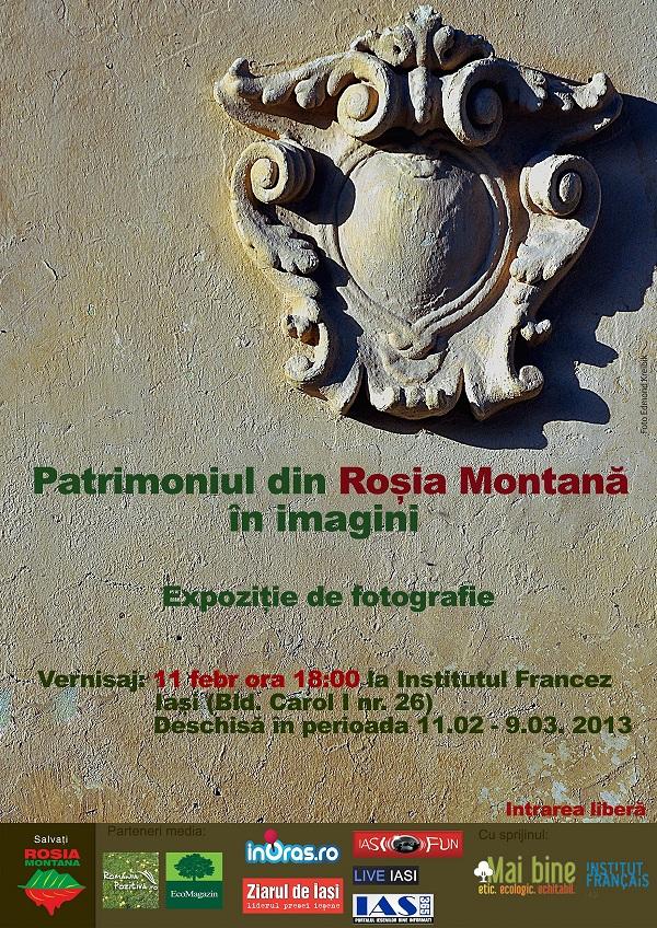 """Expoziție """"Patrimoniul din Roșia Montană, în imagini""""/ 11 februarie - 9 martie afis iasi www.iasifun.ro"""