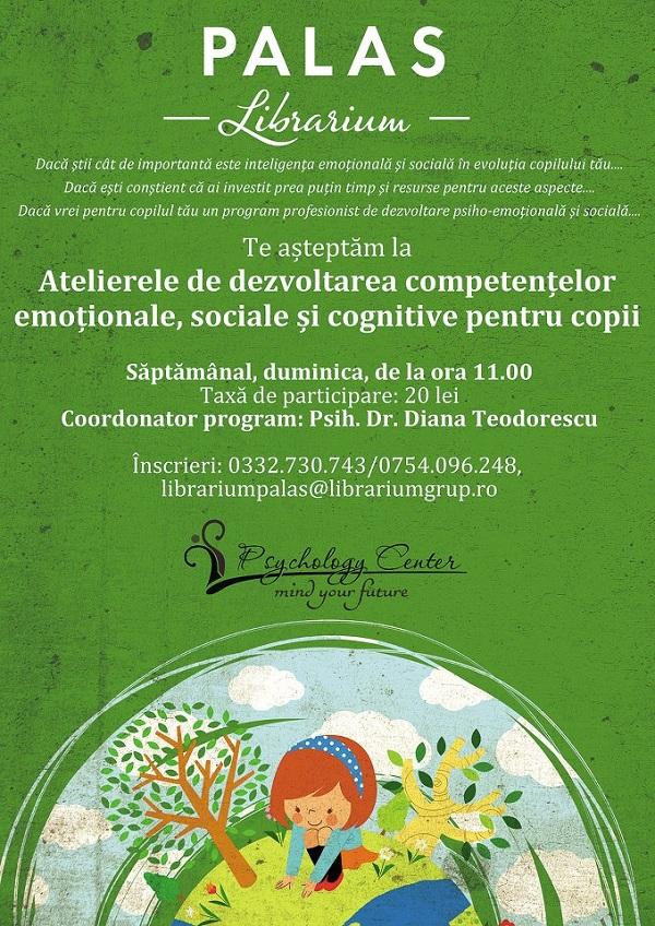 Atelier de dezvoltarea abilitatilor emotionale, sociale si cognitive pentru copii/ Librarium Palas, Iasi