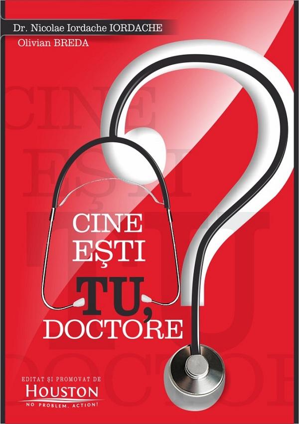 Prima carte despre conceptul de brand de doctor, lansata la Iasi coperta carte cine esti tu, doctore