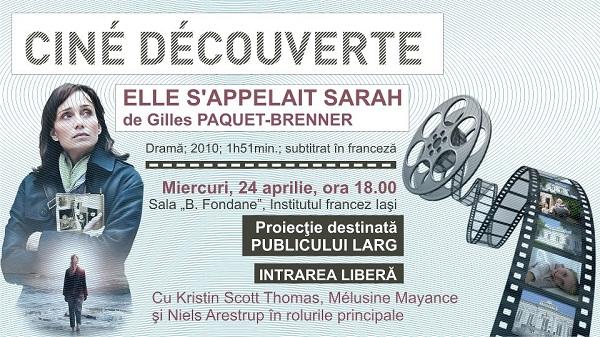 "Cine-descoperire: ""Numele ei era Sarah"" de Gilles Paquet-Brenner/ Afis Iasi"