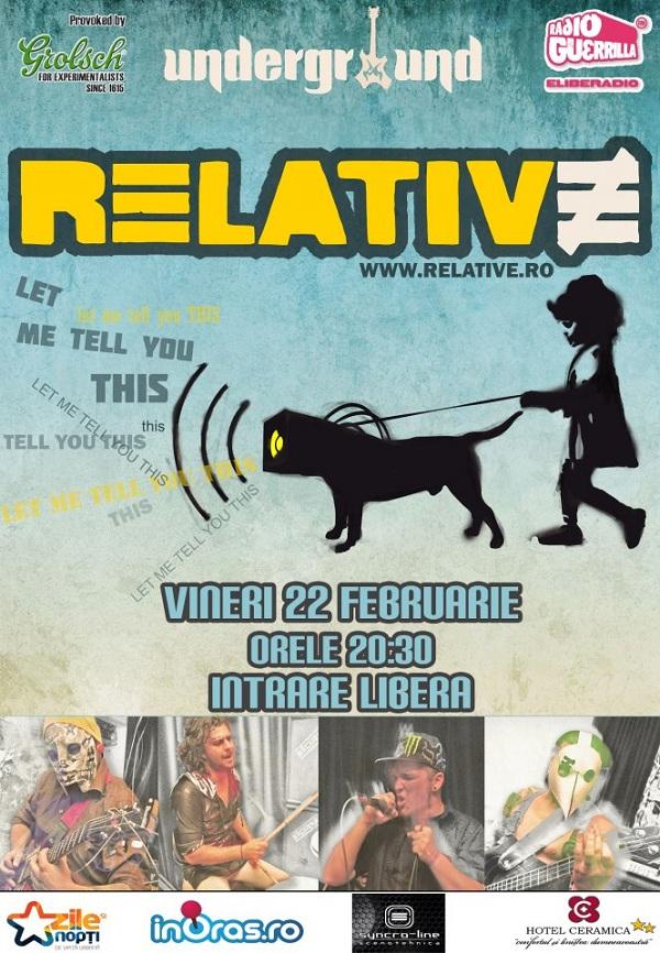 Concert Relative in Underground/ 22 februarie afis iasi www.iasifun.ro