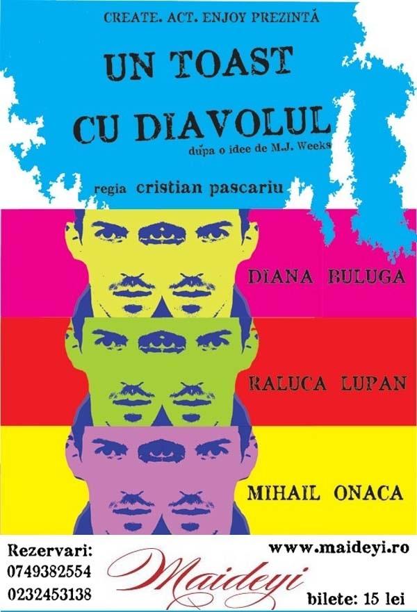 Teatru la Cafeneaua Maideyi / Un toast cu diavolul afis iasi