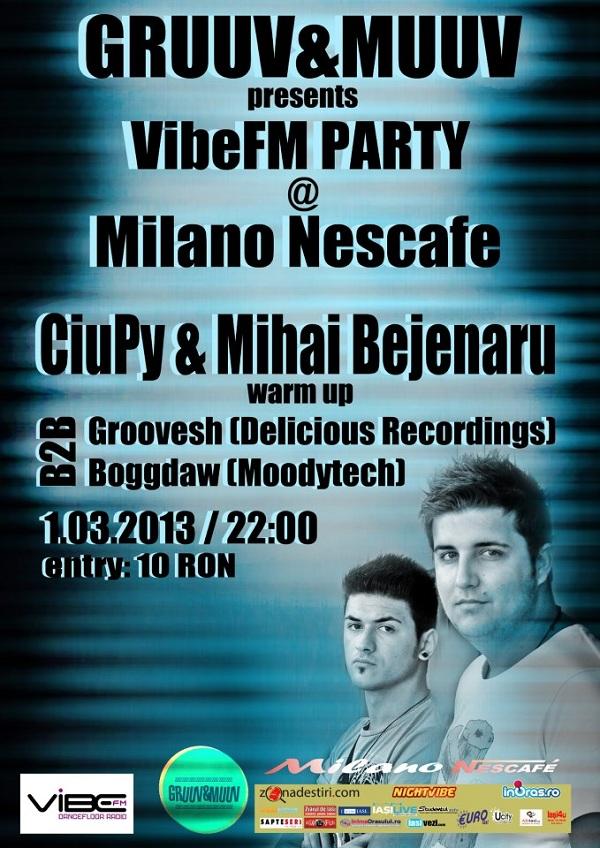 VIBE FM Party cu Ciupy & Mihai Bejenaru afis iasi