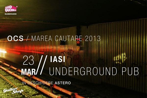 Concert OCS în Underground afis www.iasifun.ro