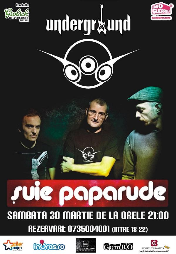 Concert Suie Paparude in Underground, Iasi afis iasi