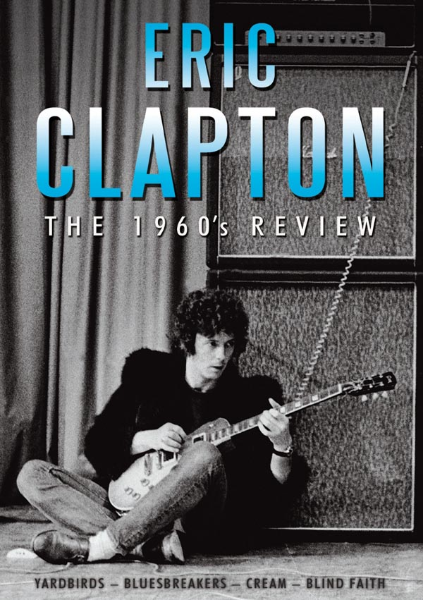 Eric Clapton The 1960s Review