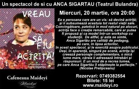 "Spectacolul ""Vreau sa fiu actrita""/ 20 martie afis iasi"