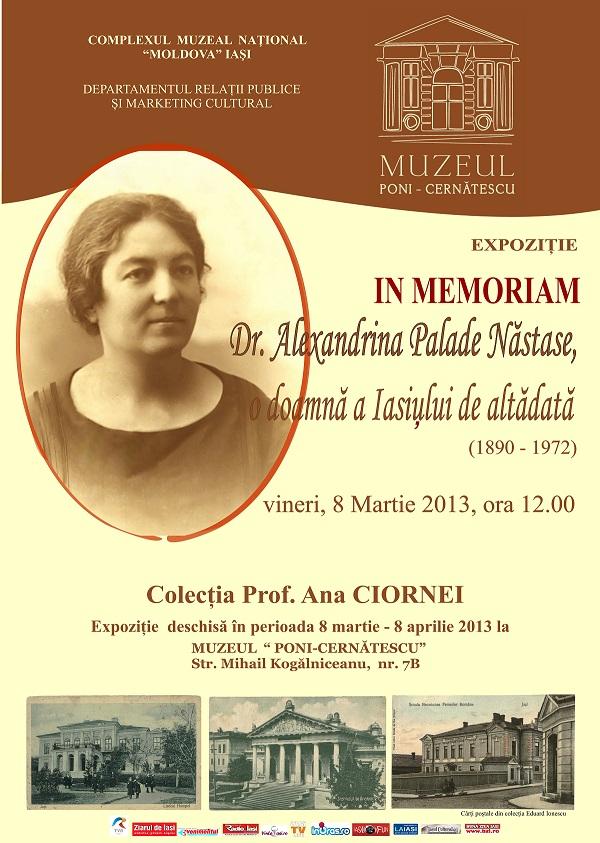 """Expoziţia """"In memoriam Dr. Alexandrina Palade Năstase, o doamnă a Iaşului de altădată (1890-1972)"""" afis iasi"""