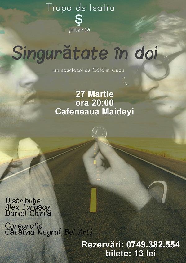 "Spectacolul ""Singuratate in doi"" la Cafeneaua Maideyi 27 martie 2013"