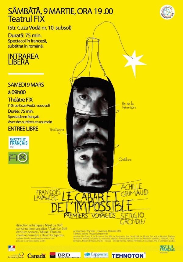 """Spectacol de teatru: """"Cabaretul imposibilului"""" afis iasi teatru fix"""